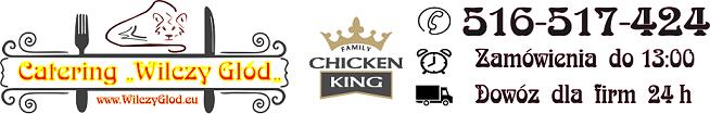 """Catering """" Wilczy Głód """" obiady domowe kutno dowóz  Chicken King Obsługa Firm 24/7 Wilczy Glod"""